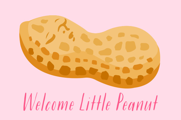 Welcome Little Peanut (Pink)